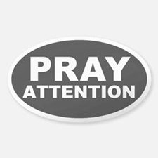 Pray Attention Sticker (Oval)