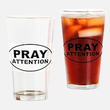 Pray Attention Drinking Glass