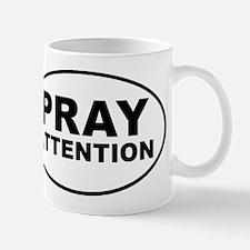 Pray Attention Mug
