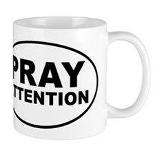 Pray Attention Mug