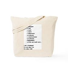 I am a Zookeeper Tote Bag