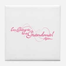 Going To Be A Grandma Again Tile Coaster