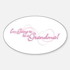 I'm Going To Be a Grandma Sticker (Oval)