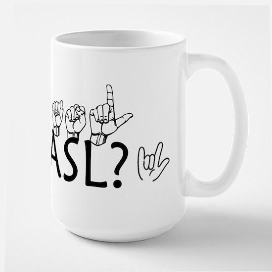 Got ASL? Large Mug