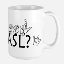 Got ASL? Mug