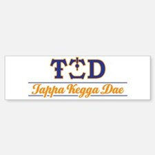 Tappa Kegga Dae Sticker (Bumper)