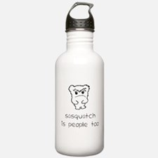 sasquatch is people too Water Bottle