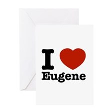 I love Eugene Greeting Card