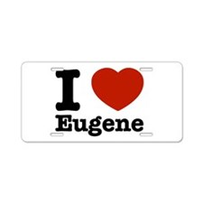 I love Eugene Aluminum License Plate