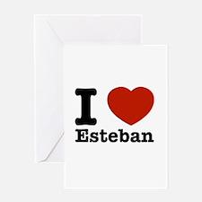 I love Esteban Greeting Card