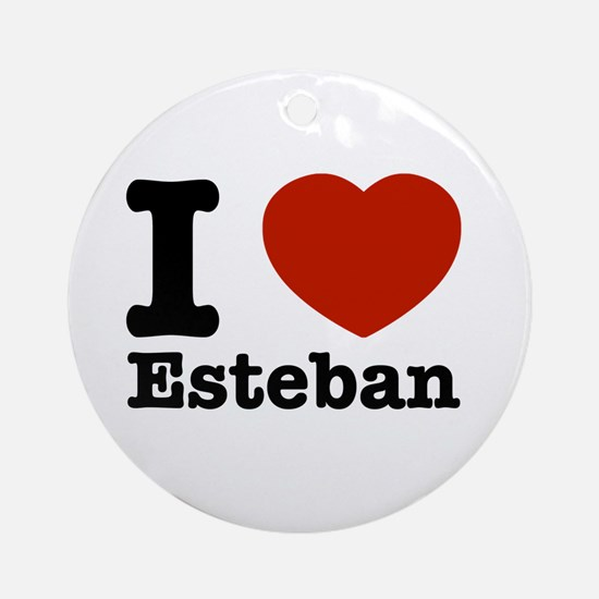 I love Esteban Ornament (Round)