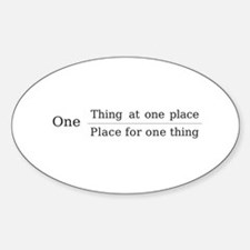 One place one thing Decal