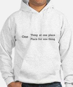 One place one thing Hoodie