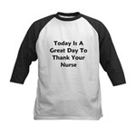 Great Day To Thank Your Nurse Kids Baseball Jersey