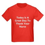 Great Day To Thank Your Nurse Kids Dark T-Shirt