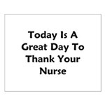 Great Day To Thank Your Nurse Small Poster