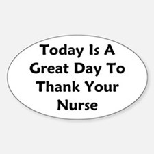 Great Day To Thank Your Nurse Decal
