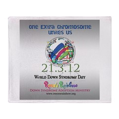World Down Syndrome Day 2012 Throw Blanket