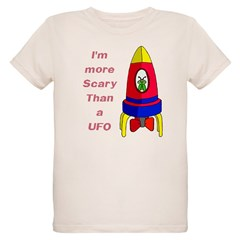 The Scarier Than a UFO T-Shirt
