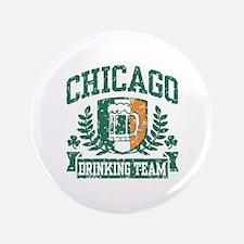 """Chicago Irish Drinking Team 3.5"""" Button"""