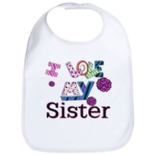 Cute I love my sister Bib
