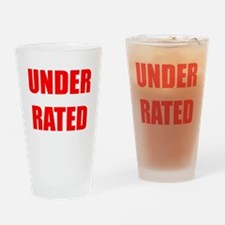 Under Rated Drinking Glass