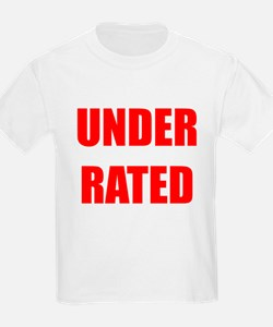Under Rated T-Shirt