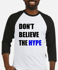 Don't Believe The Hype Baseball Jersey