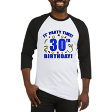 30th Birthday Party Time Baseball Jersey