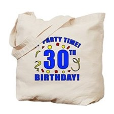 30th Birthday Party Time Tote Bag