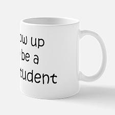 Grow Up Business Student Mug