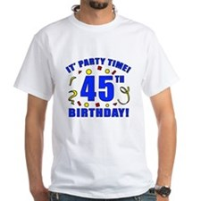 45th Birthday Party Time Shirt