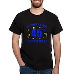 45th Birthday Party Time Dark T-Shirt