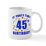 45th Birthday Party Time Mug