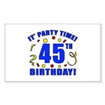 45th Birthday Party Time Sticker (Rectangle)