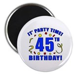 45th Birthday Party Time Magnet