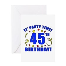 45th Birthday Party Time Greeting Card