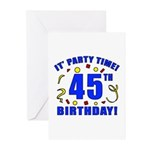 45th Birthday Party Time Greeting Cards (Pk of 10)