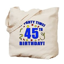 45th Birthday Party Time Tote Bag