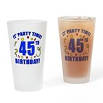 45th Birthday Party Time Drinking Glass