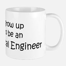 Grow Up Environmental Enginee Mug