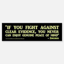 """""""Clear Evidence"""" Bumper Bumper Sticker"""
