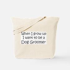 Grow Up Dog Groomer Tote Bag