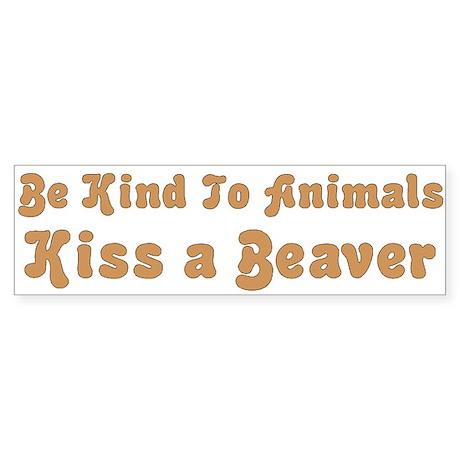 Kiss a Beaver Bumper Sticker