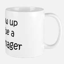 Grow Up Credit Manager Mug