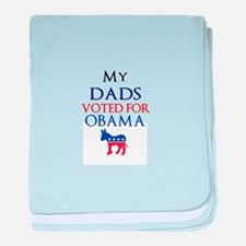 My Dads Voted For Obama baby blanket