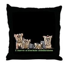 Unique I have a yorkie addiction Throw Pillow