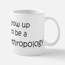 Grow Up Forensic Anthropology Mug