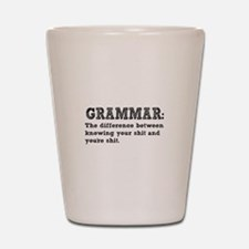 Know Your Grammar Shot Glass
