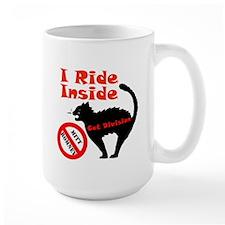 I Ride Inside (Cat Division) Mug